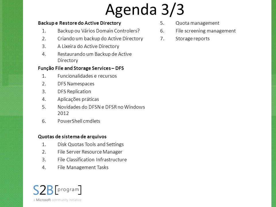 Agenda 3/3 Backup e Restore do Active Directory Quota management