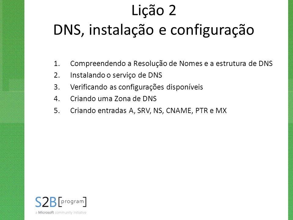 Lição 2 DNS, instalação e configuração