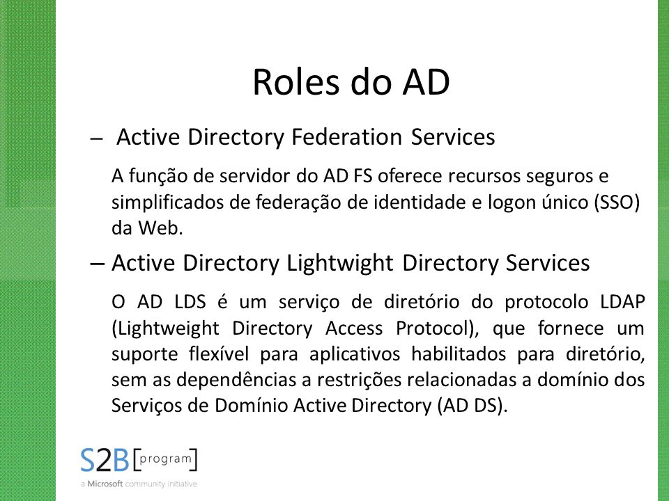 Roles do AD Active Directory Federation Services.