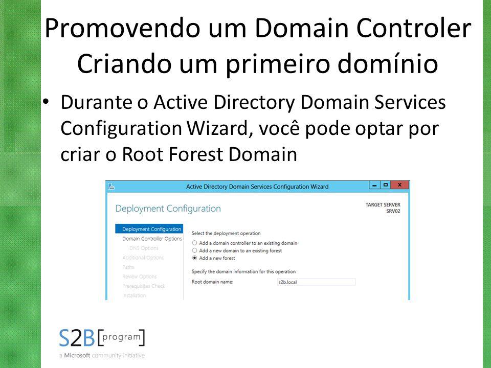 Promovendo um Domain Controler Criando um primeiro domínio