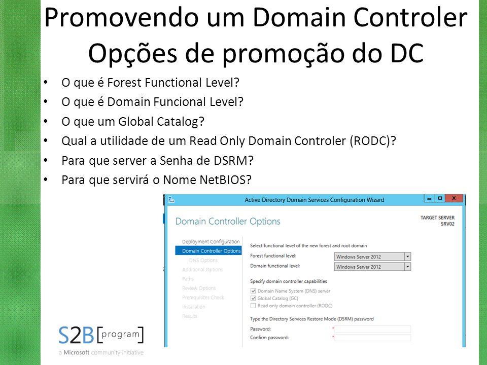 Promovendo um Domain Controler Opções de promoção do DC