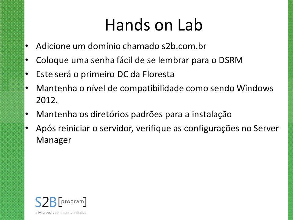 Hands on Lab Adicione um domínio chamado s2b.com.br