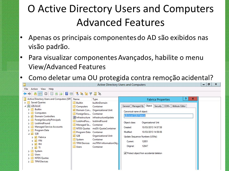 O Active Directory Users and Computers Advanced Features