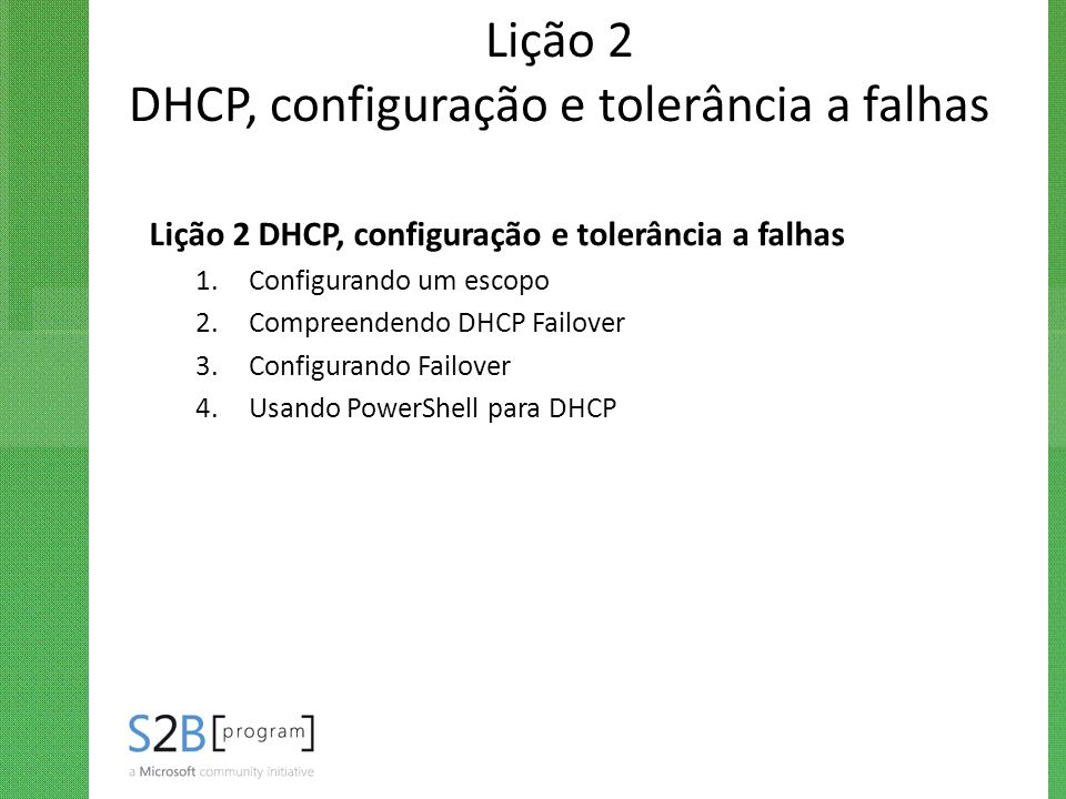 Lição 2 DHCP, configuração e tolerância a falhas