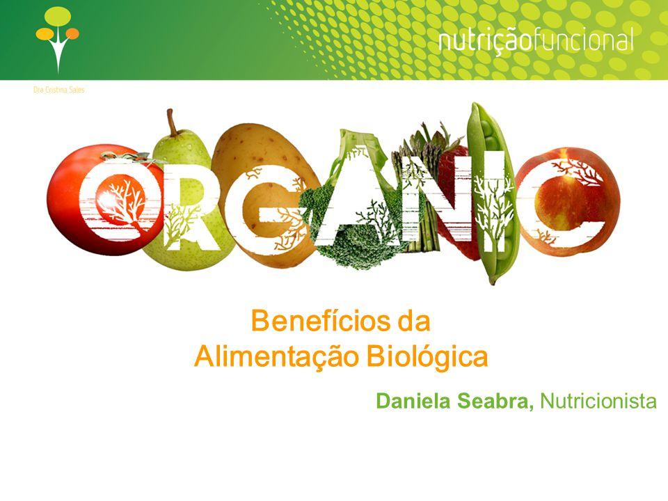 Benefícios da Alimentação Biológica