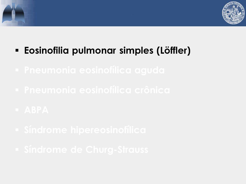 Eosinofilia pulmonar simples (Löffler)