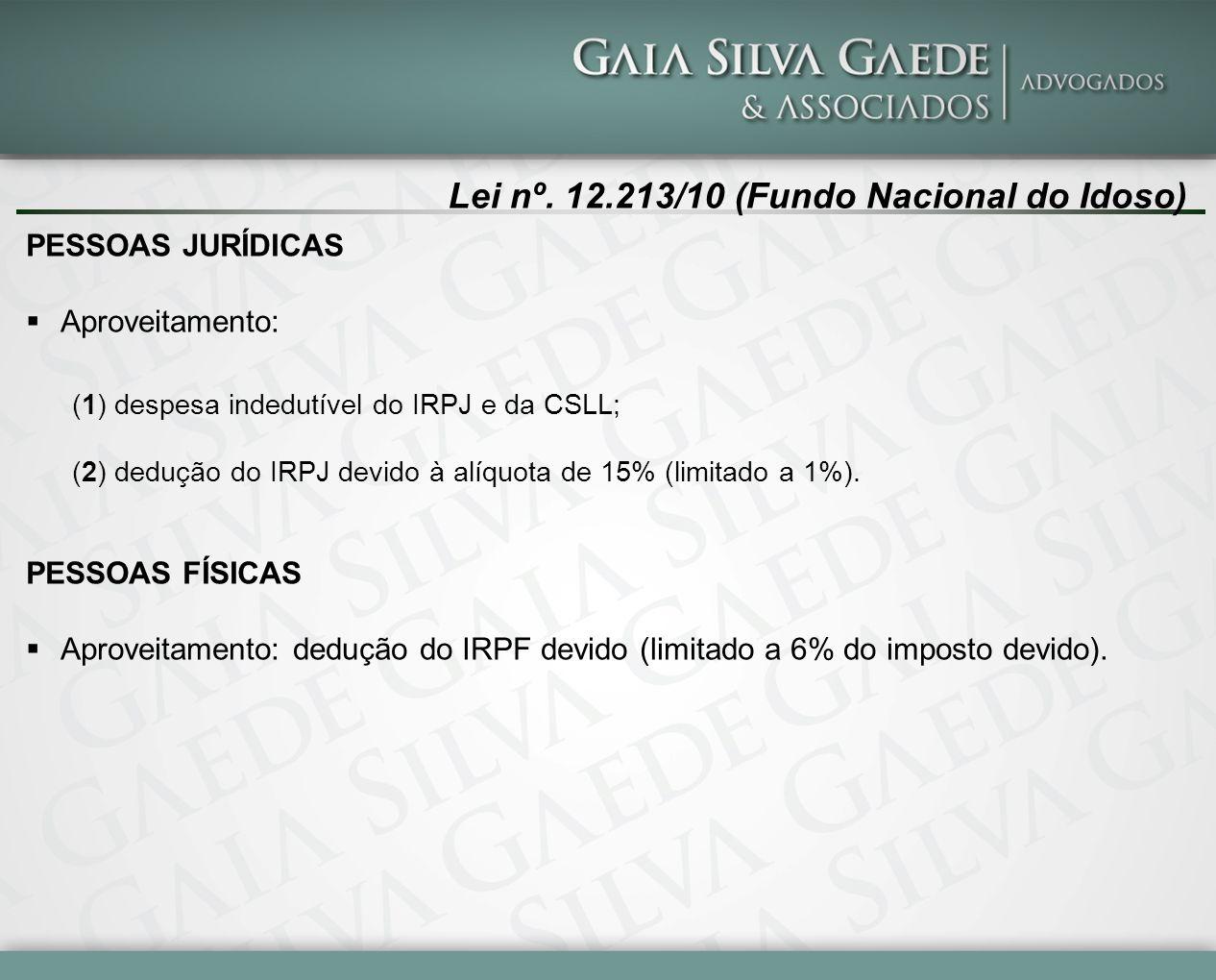 Lei nº. 12.213/10 (Fundo Nacional do Idoso)