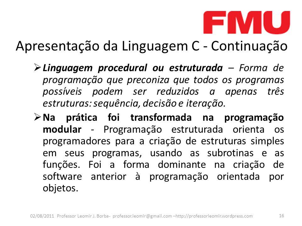 Apresentação da Linguagem C - Continuação