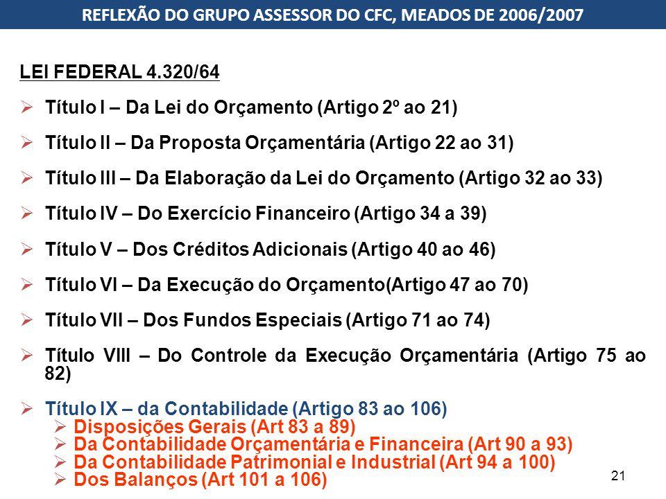 REFLEXÃO DO GRUPO ASSESSOR DO CFC, MEADOS DE 2006/2007