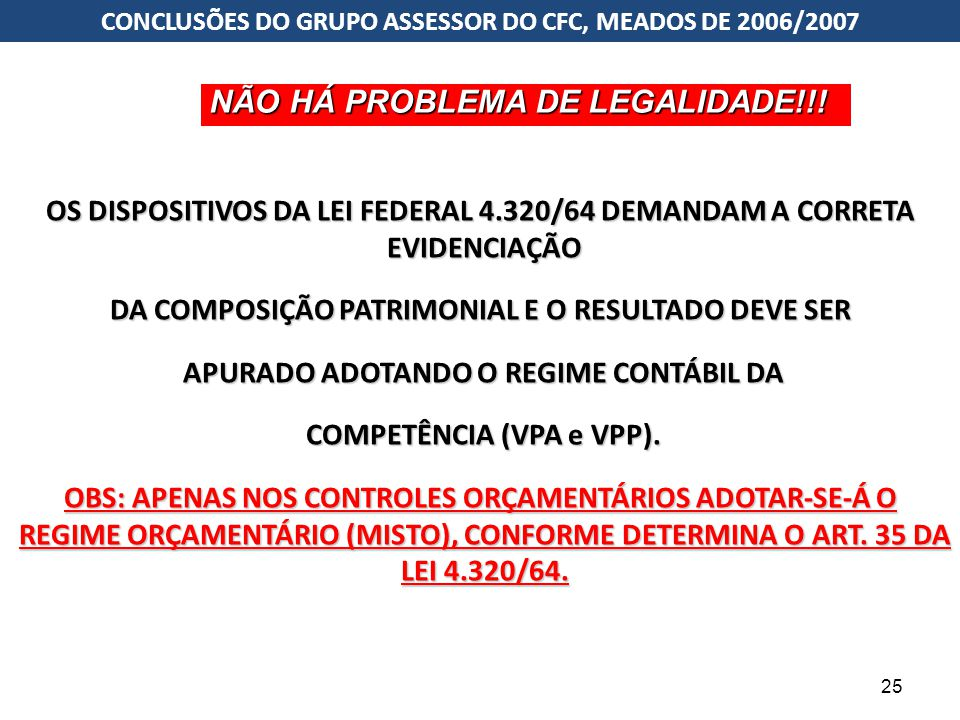 NÃO HÁ PROBLEMA DE LEGALIDADE!!!