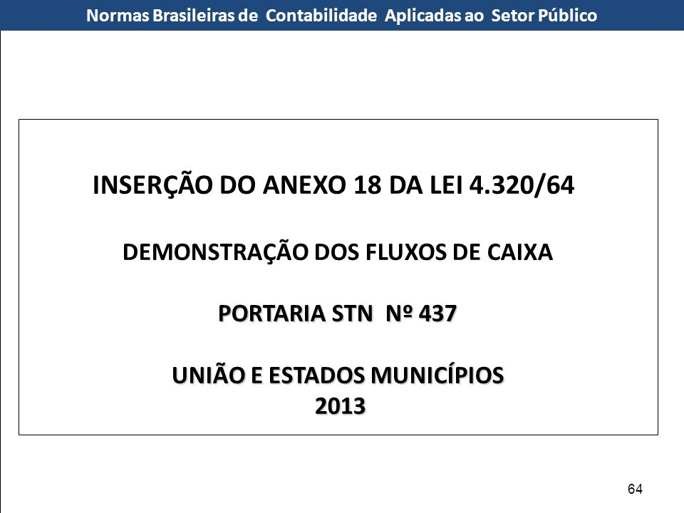 INSERÇÃO DO ANEXO 18 DA LEI 4.320/64
