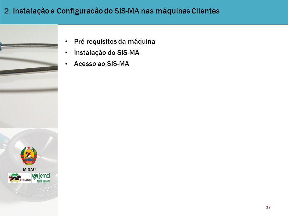 2. Instalação e Configuração do SIS-MA nas máquinas Clientes
