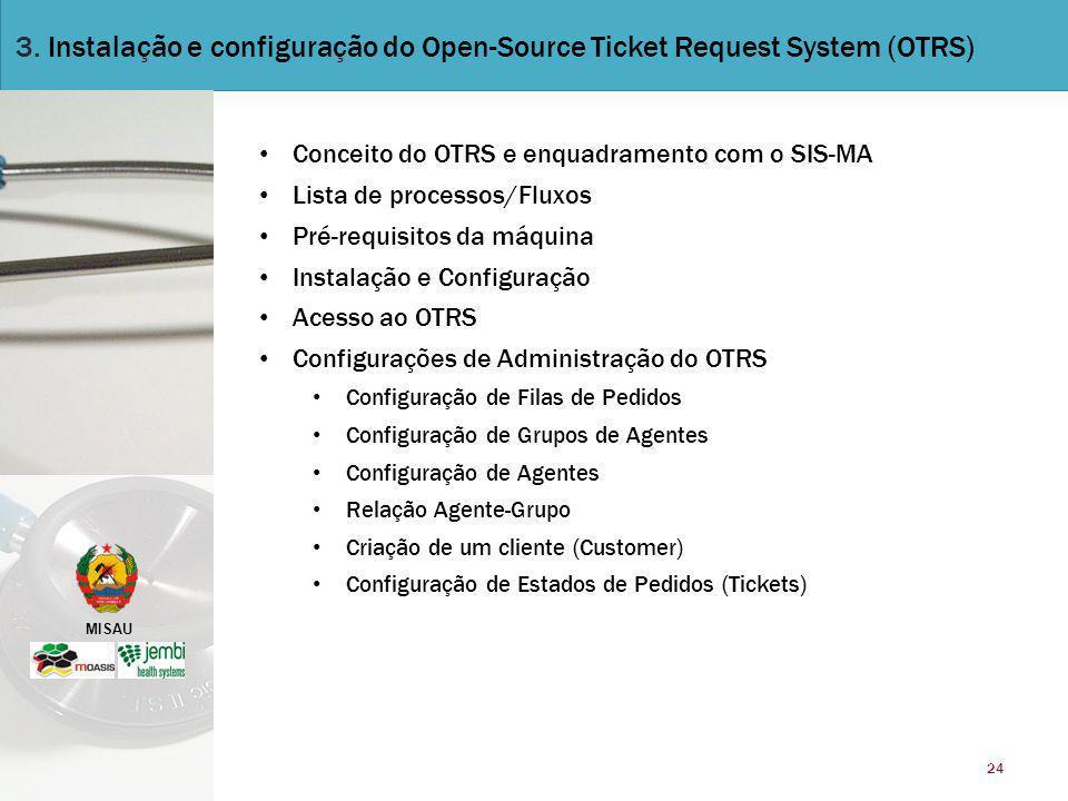 3. Instalação e configuração do Open-Source Ticket Request System (OTRS)