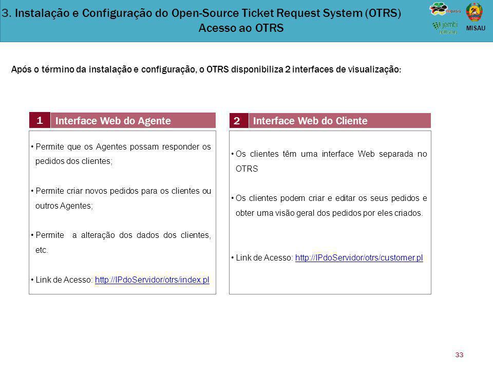 3. Instalação e Configuração do Open-Source Ticket Request System (OTRS) Acesso ao OTRS