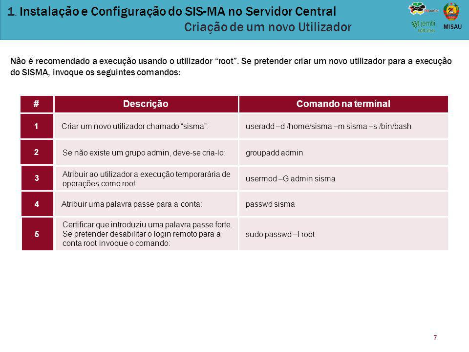 1. Instalação e Configuração do SIS-MA no Servidor Central