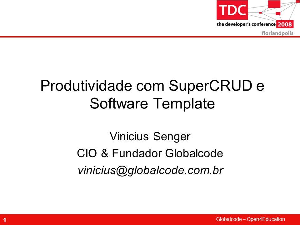 Produtividade com SuperCRUD e Software Template