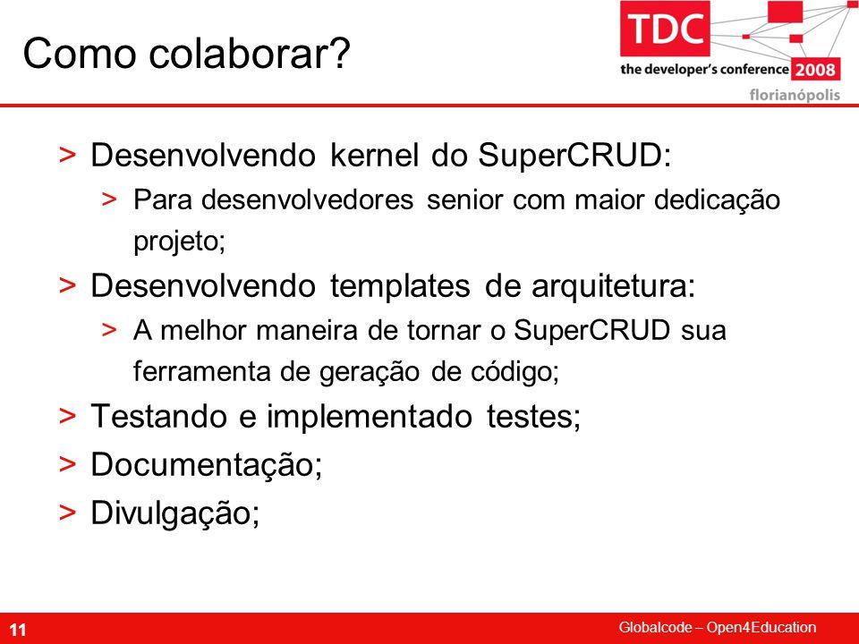 Como colaborar Desenvolvendo kernel do SuperCRUD: