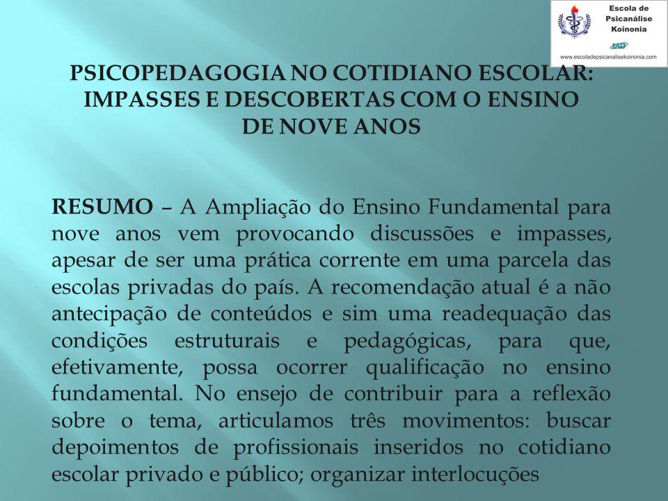 PSICOPEDAGOGIA NO COTIDIANO ESCOLAR: