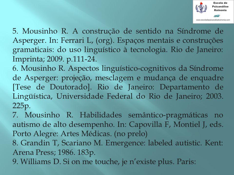 5. Mousinho R. A construção de sentido na Síndrome de Asperger