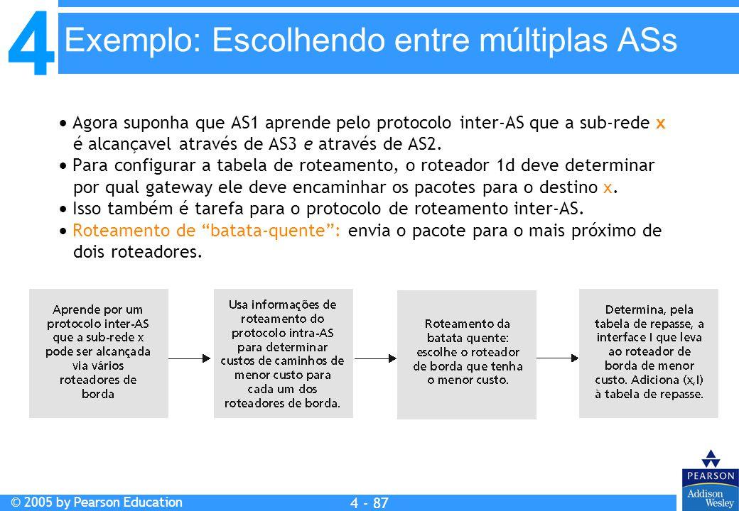 Exemplo: Escolhendo entre múltiplas ASs