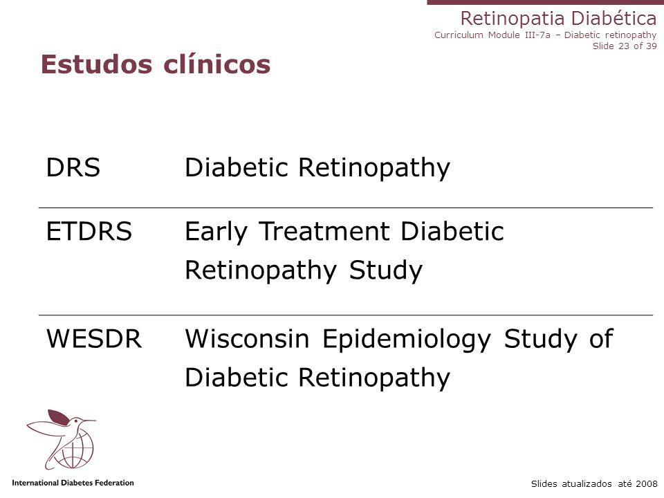 Early Treatment Diabetic Retinopathy Study