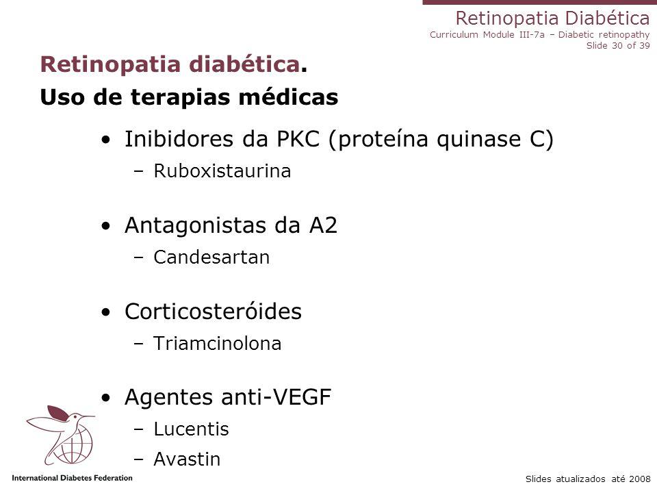 Retinopatia diabética. Uso de terapias médicas