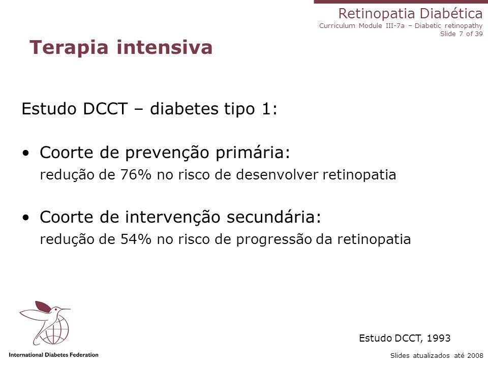 Terapia intensiva Estudo DCCT – diabetes tipo 1: