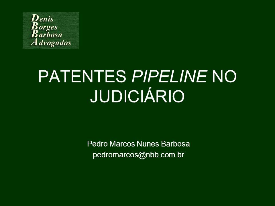 PATENTES PIPELINE NO JUDICIÁRIO
