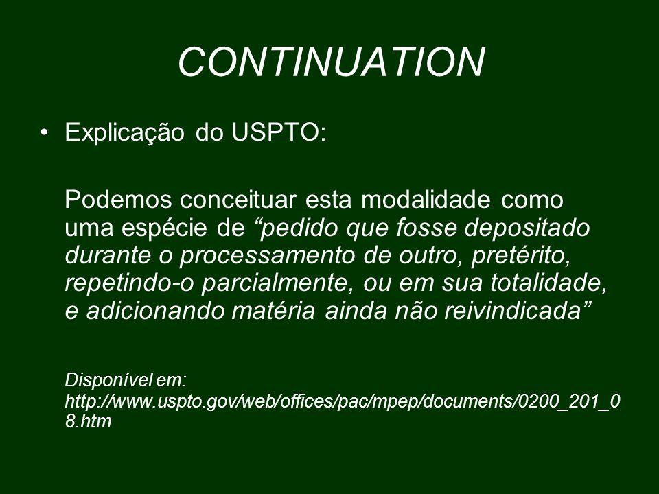 CONTINUATION Explicação do USPTO:
