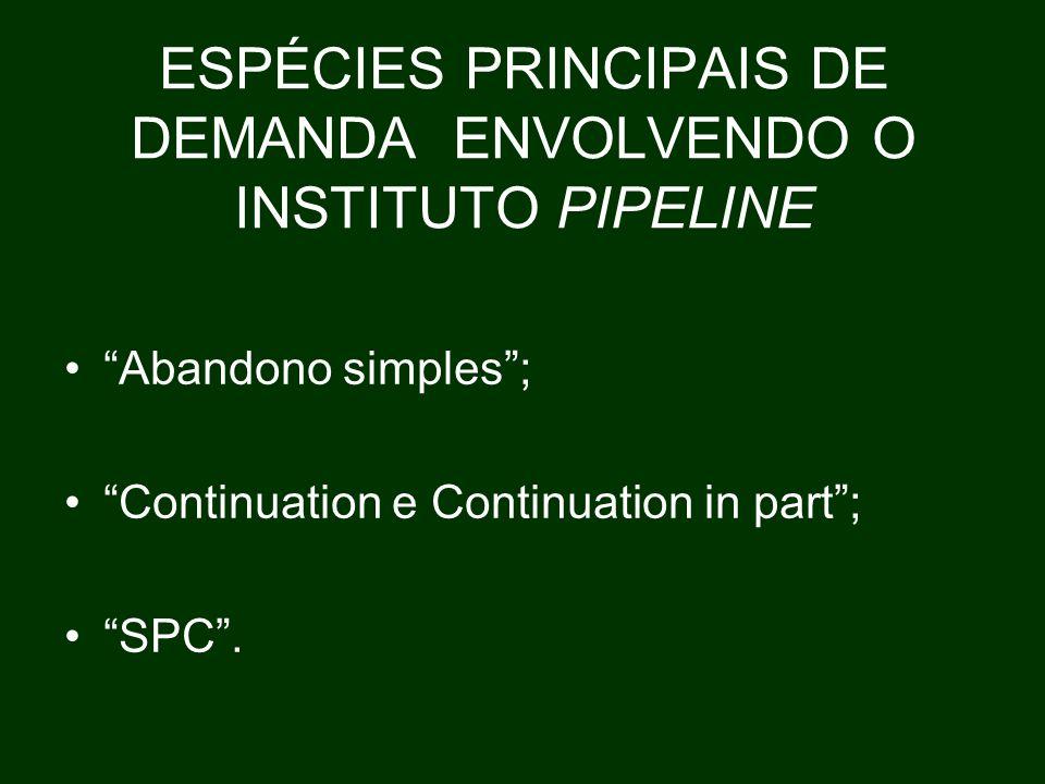 ESPÉCIES PRINCIPAIS DE DEMANDA ENVOLVENDO O INSTITUTO PIPELINE