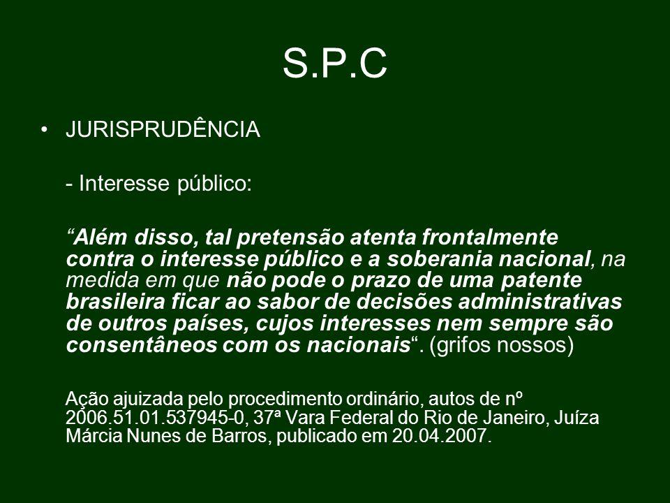 S.P.C JURISPRUDÊNCIA - Interesse público: