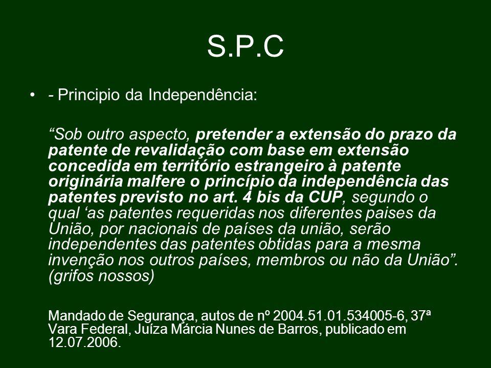 S.P.C - Principio da Independência: