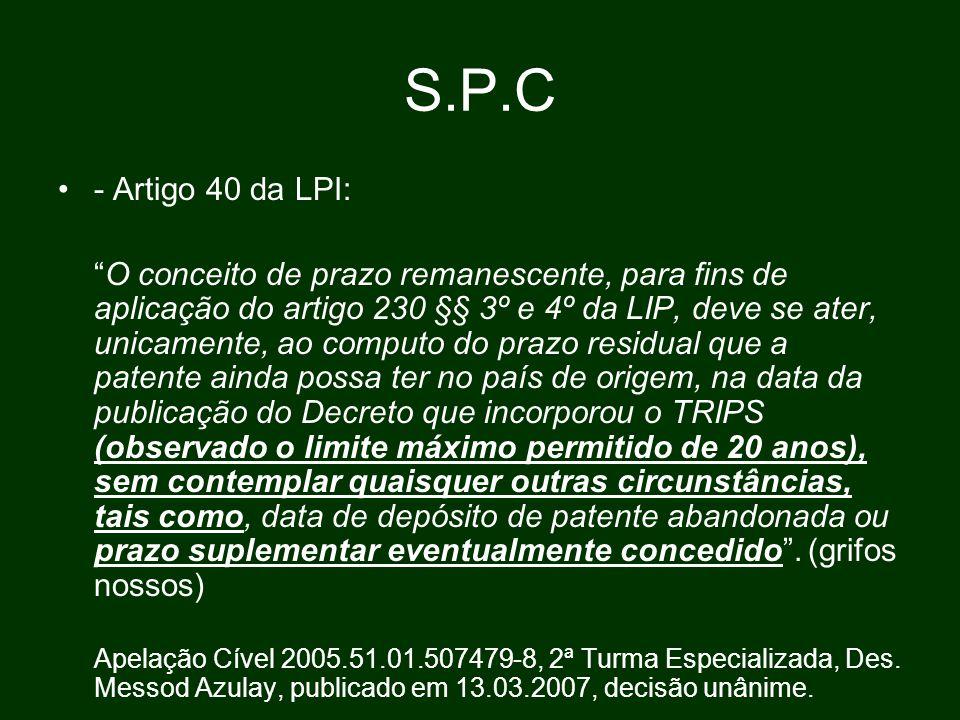 S.P.C - Artigo 40 da LPI: