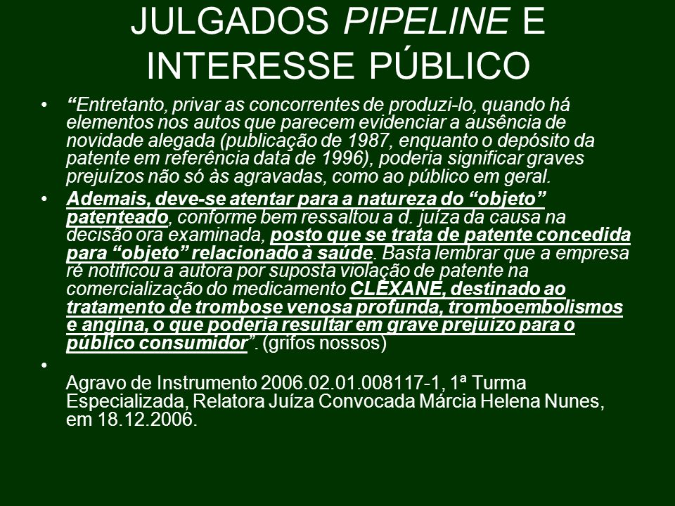 JULGADOS PIPELINE E INTERESSE PÚBLICO