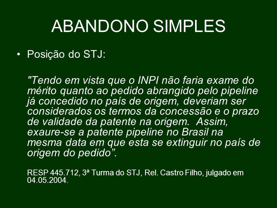 ABANDONO SIMPLES Posição do STJ: