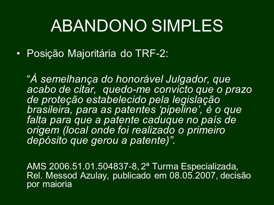 ABANDONO SIMPLES Posição Majoritária do TRF-2: