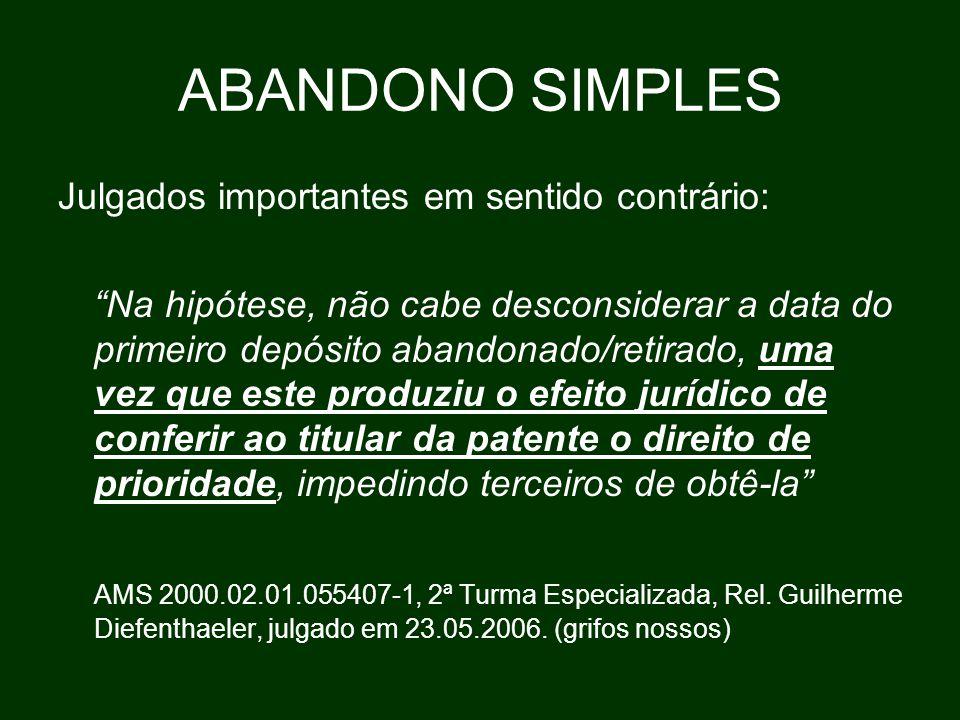 ABANDONO SIMPLES Julgados importantes em sentido contrário:
