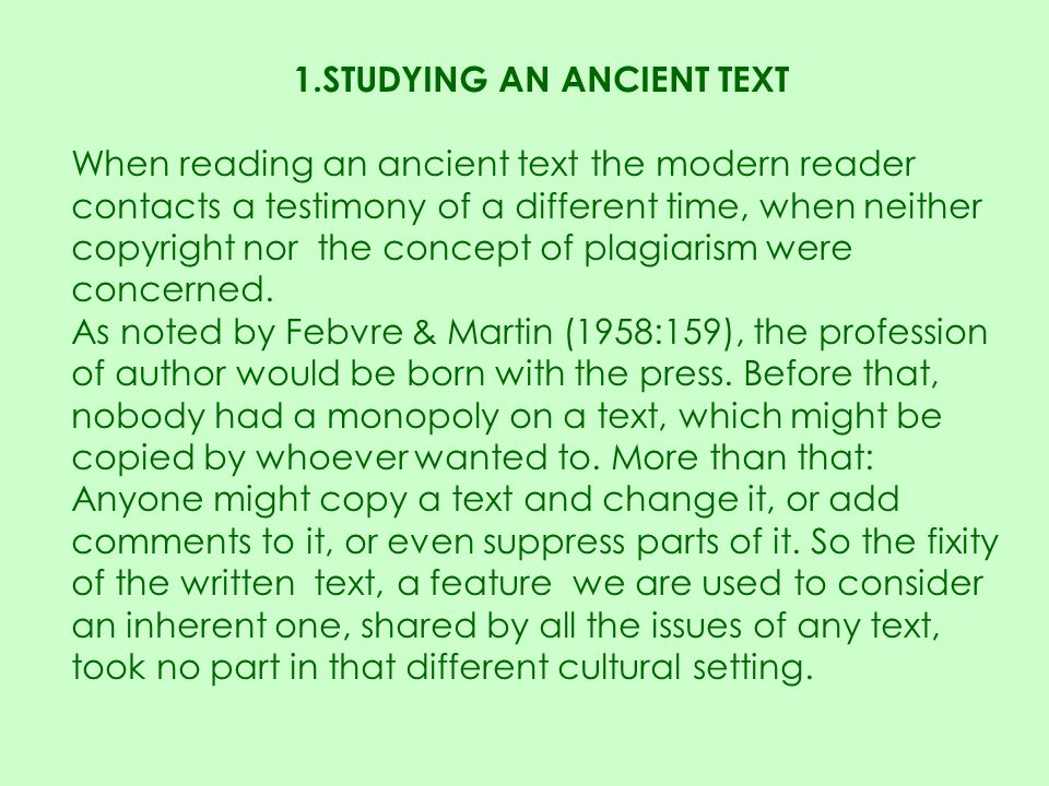 1.STUDYING AN ANCIENT TEXT