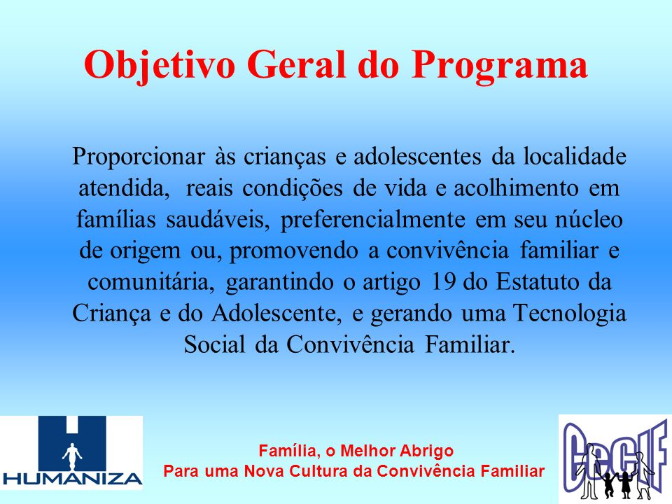 Objetivo Geral do Programa