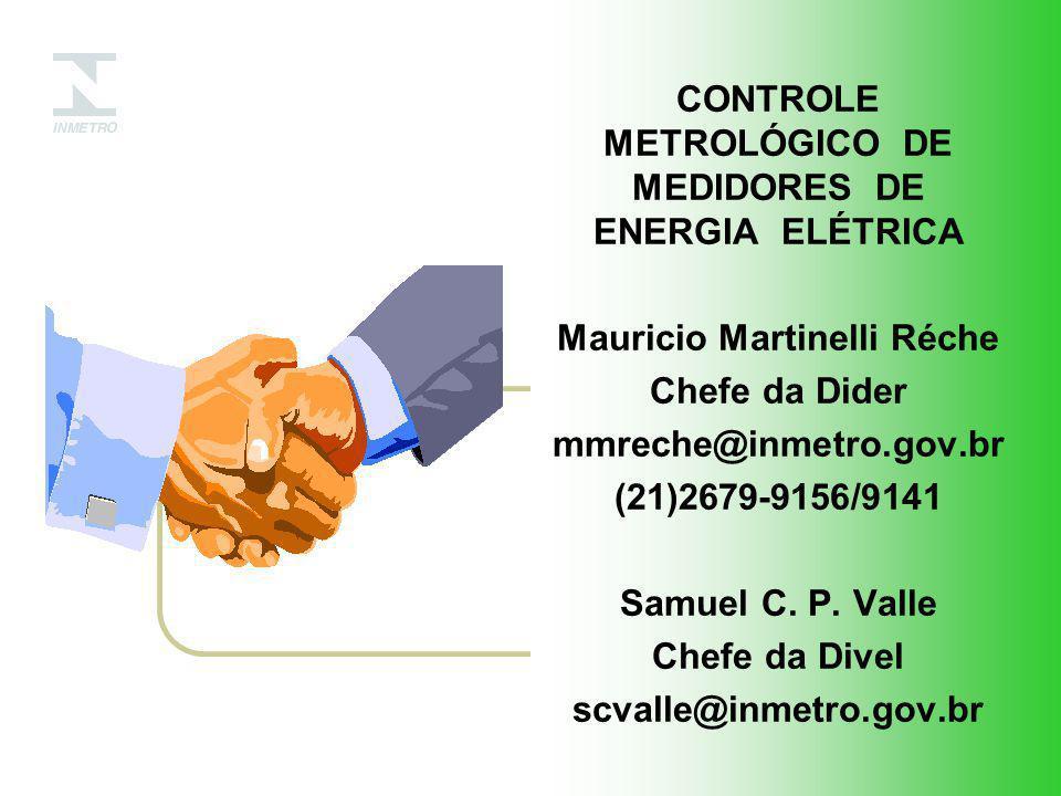 CONTROLE METROLÓGICO DE MEDIDORES DE ENERGIA ELÉTRICA