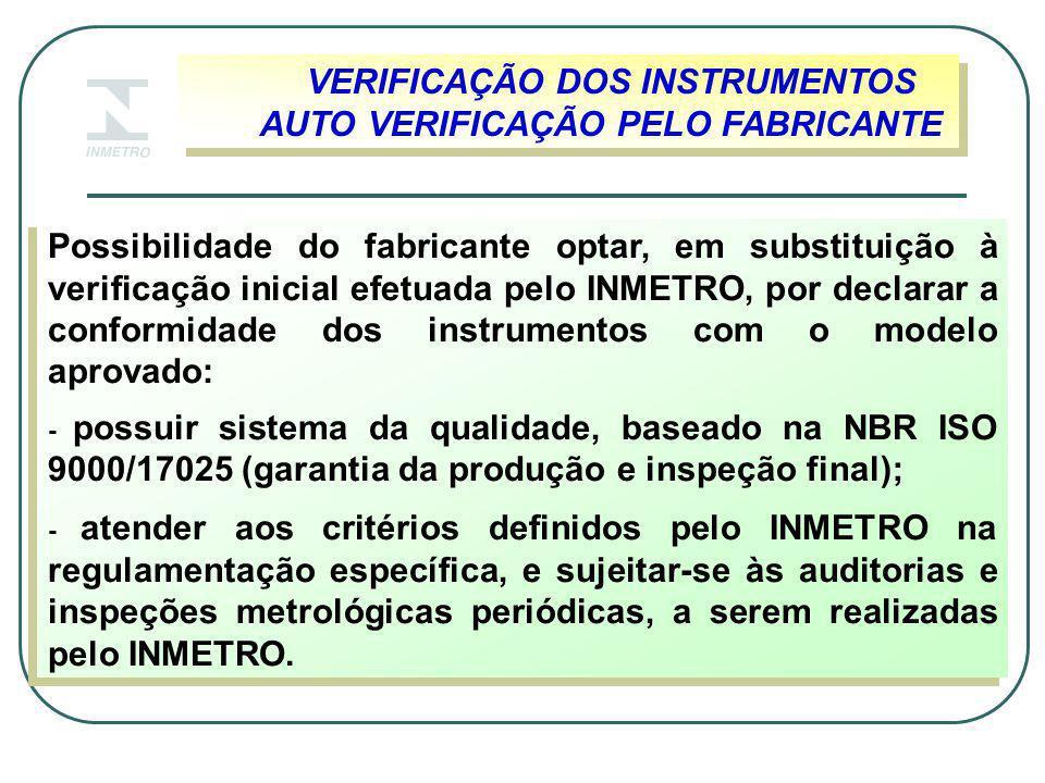 VERIFICAÇÃO DOS INSTRUMENTOS AUTO VERIFICAÇÃO PELO FABRICANTE