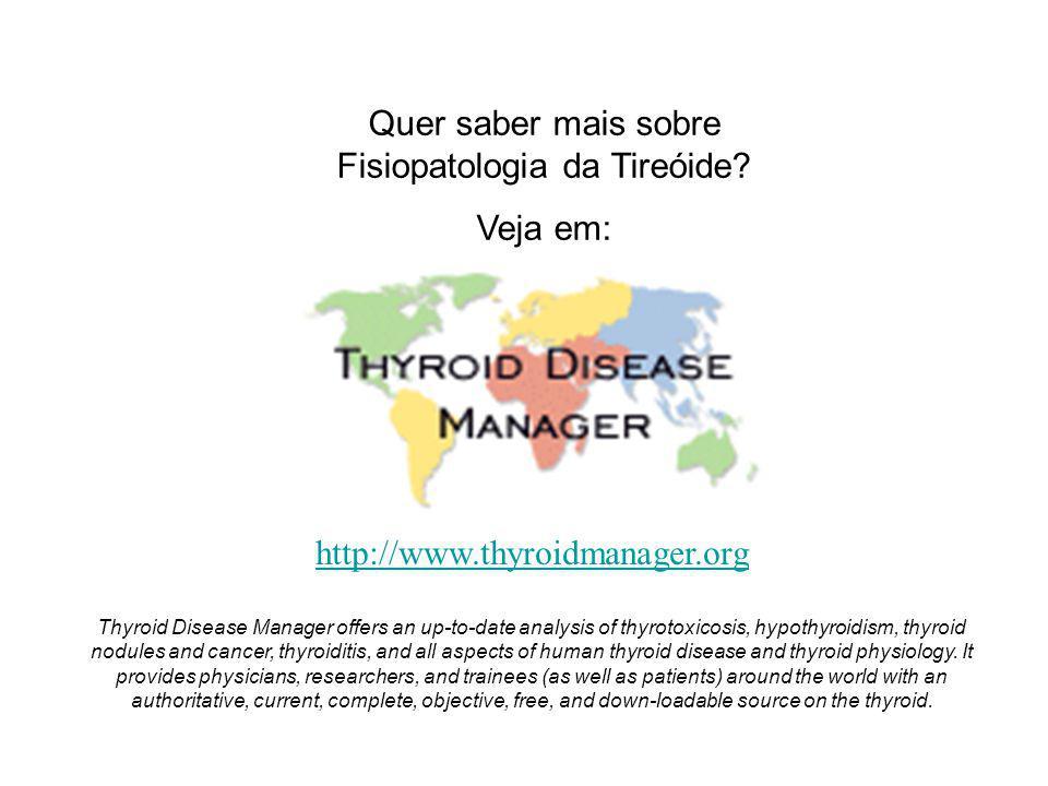 Quer saber mais sobre Fisiopatologia da Tireóide