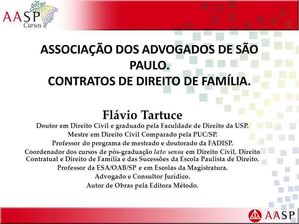 ASSOCIAÇÃO DOS ADVOGADOS DE SÃO PAULO. CONTRATOS DE DIREITO DE FAMÍLIA.