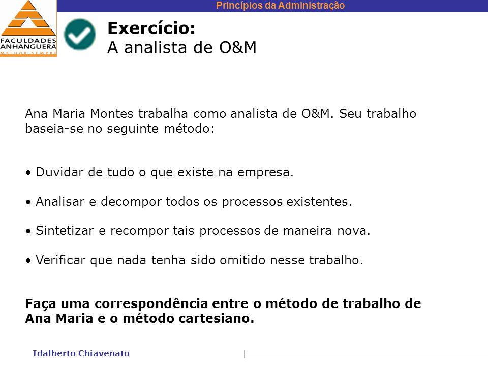 Exercício: A analista de O&M