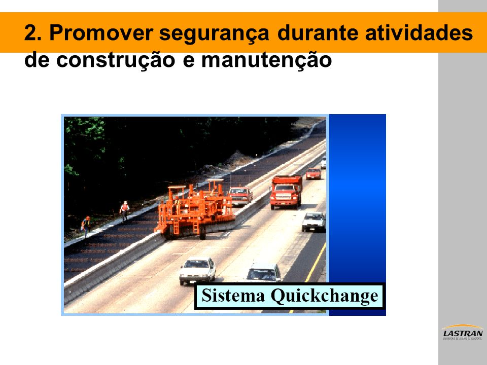 2. Promover segurança durante atividades de construção e manutenção