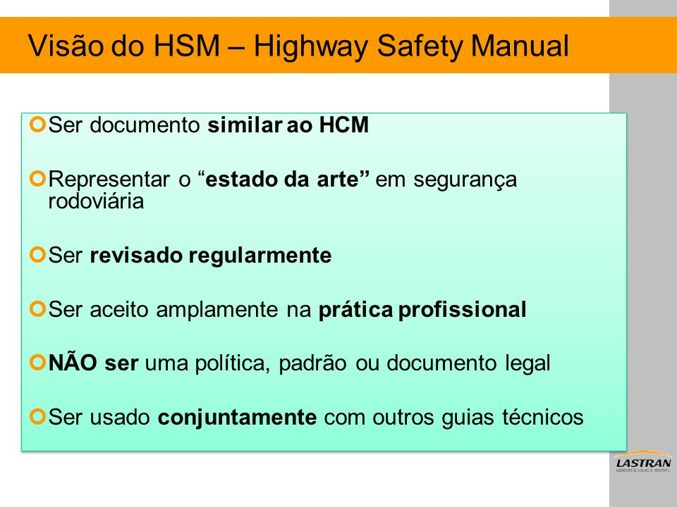 Visão do HSM – Highway Safety Manual