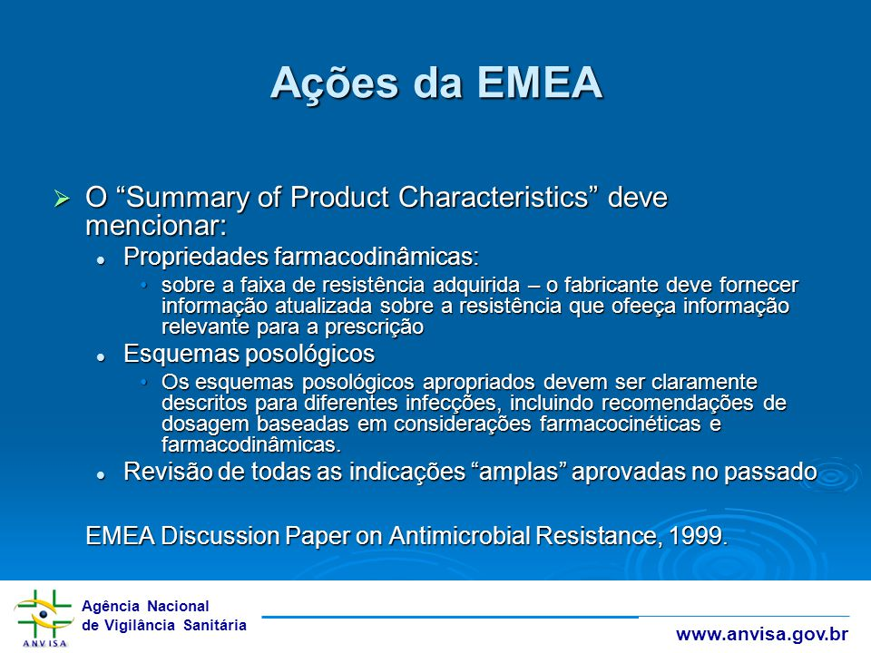 Ações da EMEA O Summary of Product Characteristics deve mencionar: