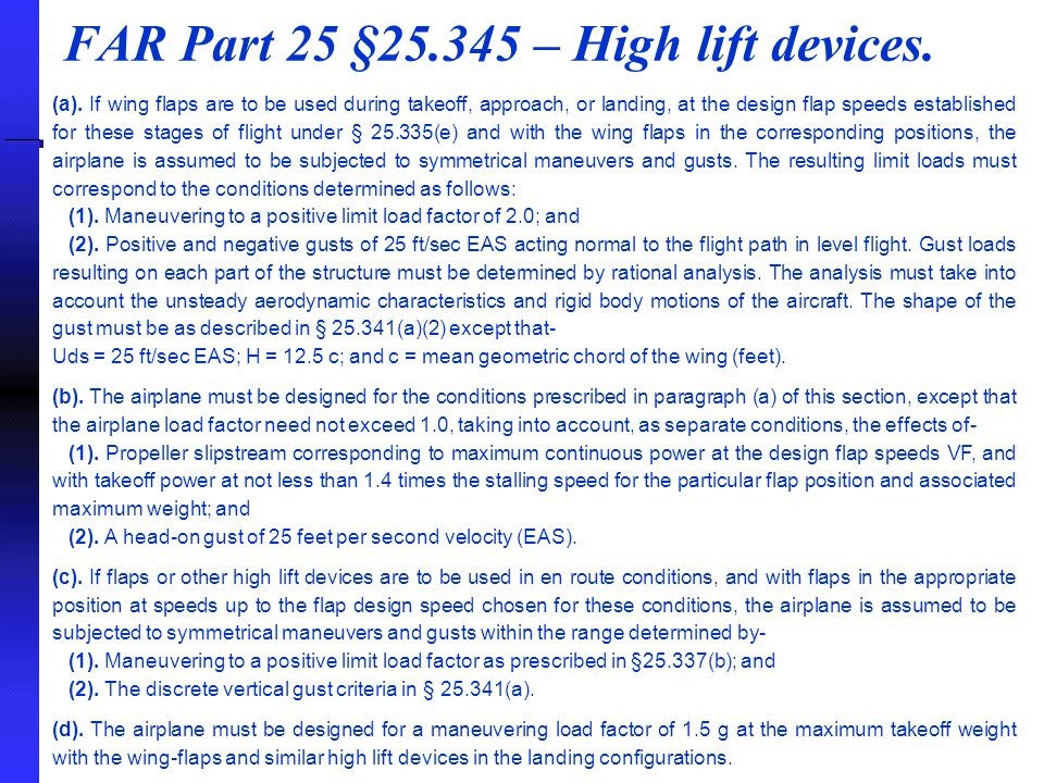 FAR Part 25 §25.345 – High lift devices.