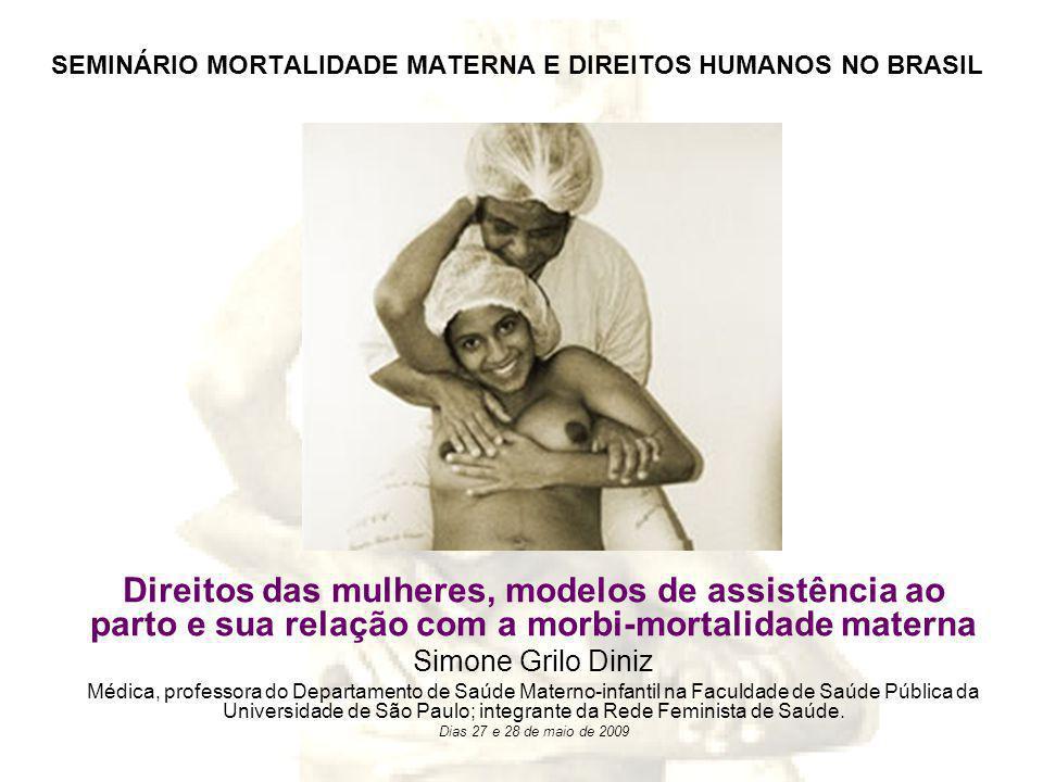 SEMINÁRIO MORTALIDADE MATERNA E DIREITOS HUMANOS NO BRASIL