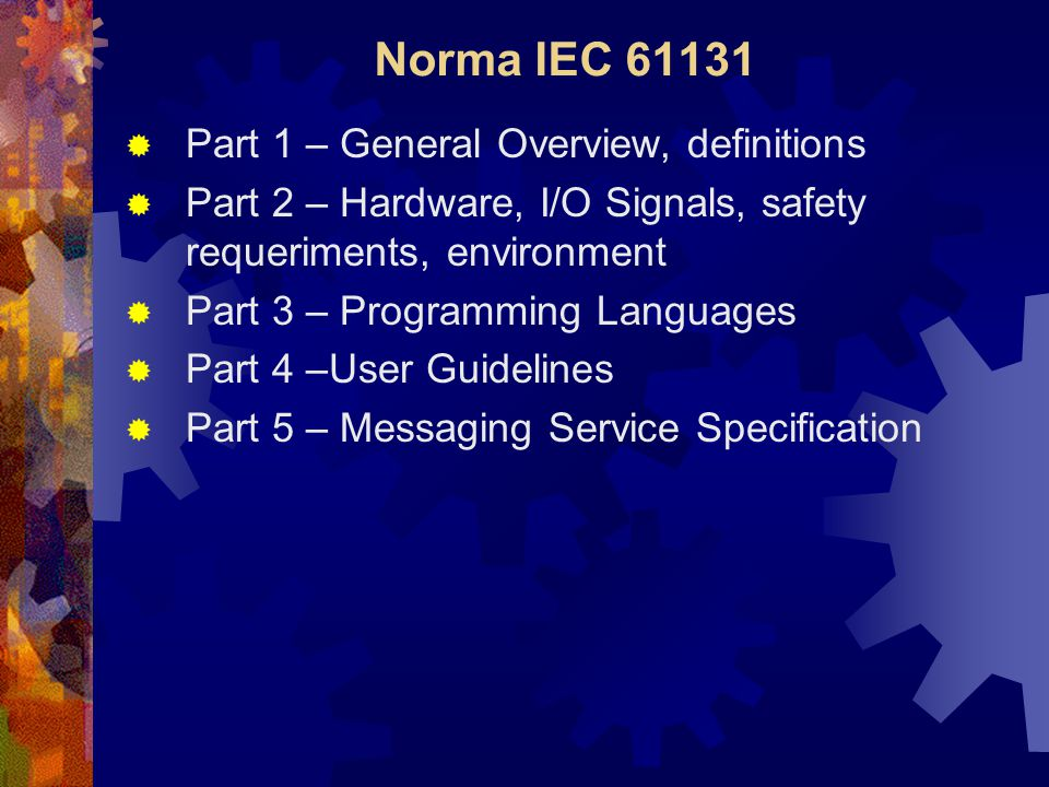 Norma IEC 61131 Part 1 – General Overview, definitions